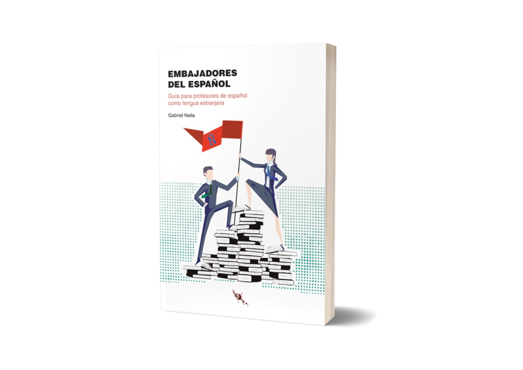 Reseña «Embajadores del español» de Gabriel Neila