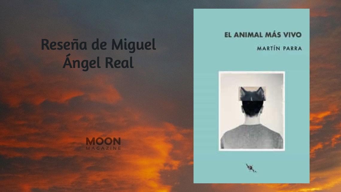 Reseña de «El animal más vivo» en Moonmagazine